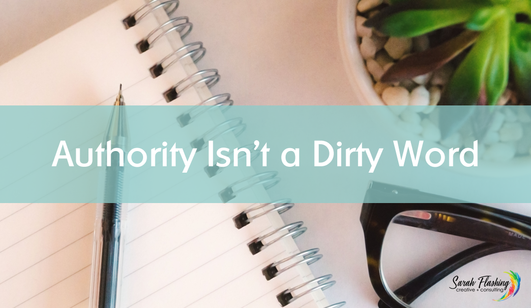 Authority Isn't a Dirty Word