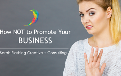 How NOT to Promote Your Business